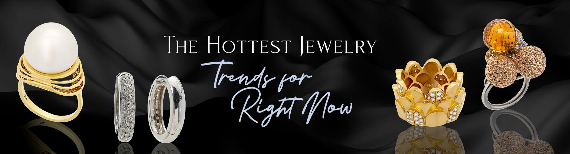 The Hottest Jewelry Trends for Right Now